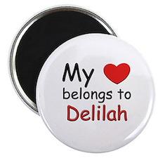 My heart belongs to delilah Magnet