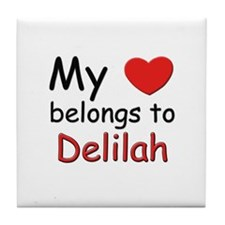 My heart belongs to delilah Tile Coaster