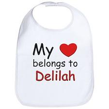 My heart belongs to delilah Bib