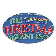 The Gayest Christmas Pageant Ever 1 Decal