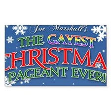 The Gayest Christmas Pageant E Decal