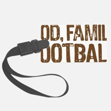 God Family Football Luggage Tag