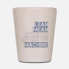 lean mean ff machine_dark Shot Glass