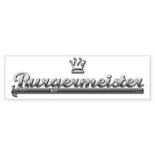 BURGER MEISTER Bumper Bumper Sticker