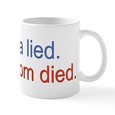 Obama lied 10x10_apparel Mug