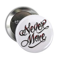 """Never More Anti Love Tattoo 2.25"""" Button (100 pack"""