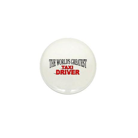 """The World's Greatest Taxi Driver"" Mini Button"