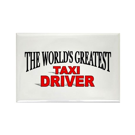 """""""The World's Greatest Taxi Driver"""" Rectangle Magne"""