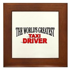 """""""The World's Greatest Taxi Driver"""" Framed Tile"""