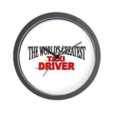 """The World's Greatest Taxi Driver"" Wall Clock"