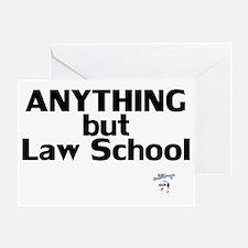 AnythingButLawSchool Greeting Card