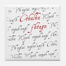 CthuluFtagn Tile Coaster