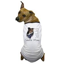 SheltieMom#1 Dog T-Shirt