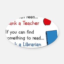 teacher.librarian Oval Car Magnet