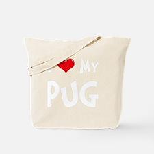 I-Love-My-Pug-dark Tote Bag