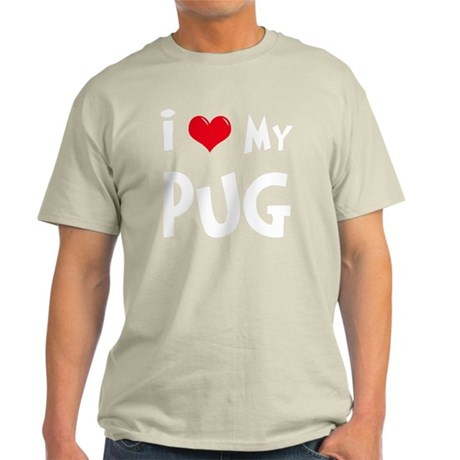 I-Love-My-Pug-dark Light T-Shirt