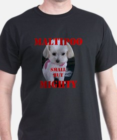 maltipoo_small_but_mighty copy T-Shirt