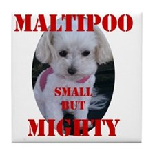 maltipoo_small_but_mighty copy Tile Coaster