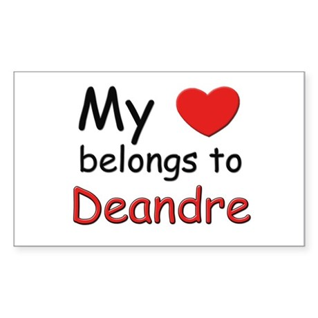 My heart belongs to deandre Rectangle Sticker