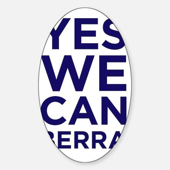 yeswecan2berra Sticker (Oval)