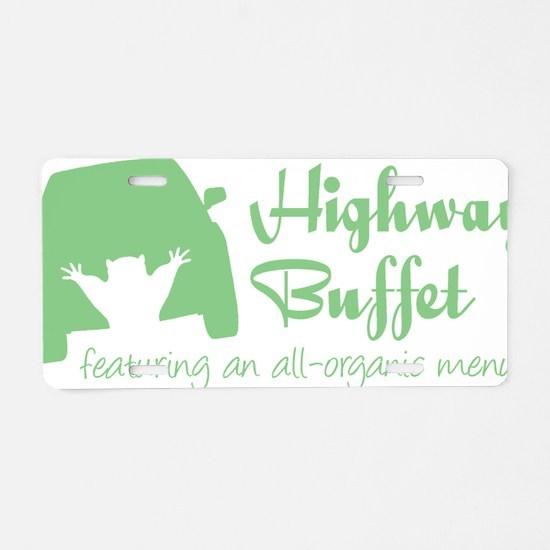 highway buffet dk Aluminum License Plate