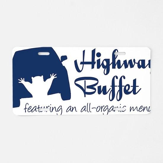 highway buffet Aluminum License Plate