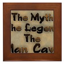 The Myth, The Legend Framed Tile