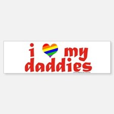 I Love My Daddies Bumper Car Car Sticker