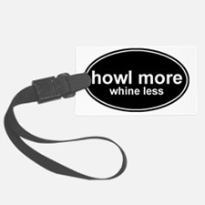 howl more-2 Luggage Tag