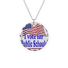 I Vote for Public Schools Necklace