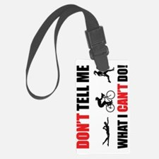 2-Copy of Dont-Tell-me-what-I-ca Luggage Tag