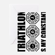 Copy of Triathlon-is-my-constant---w Greeting Card