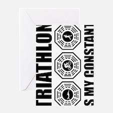 Copy of Triathlon-is-my-constant---m Greeting Card