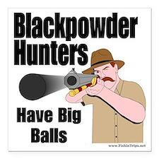 "big balls hunting Square Car Magnet 3"" x 3"""