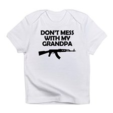 Dont Mess With My Grandpa Infant T-Shirt