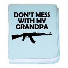 Dont Mess With My Grandpa baby blanket