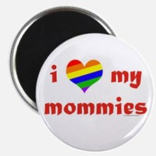 "I Love My Mommies 2.25"" Magnet (10 pack)"