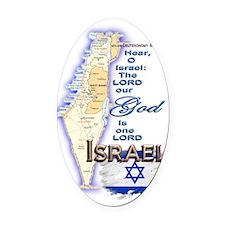 Israel deuteronomy 6 4 Oval Car Magnet