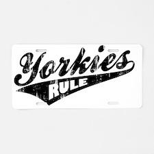 Yorkies-Rule Aluminum License Plate