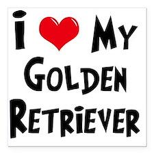 "I-Love-My-Golden-Retriev Square Car Magnet 3"" x 3"""
