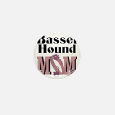 Basset_Hound_Mom Mini Button