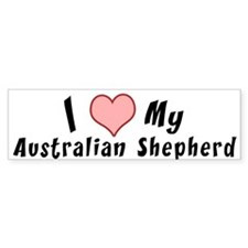 i love my Australian Shepherd Bumper Car Sticker