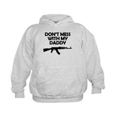 Dont Mess With My Daddy Hoodie