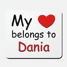 My heart belongs to dania Mousepad