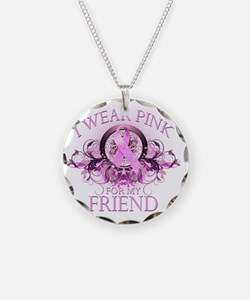 I Wear Pink for my Friend (f Necklace