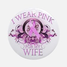 I Wear Pink for my Wife (floral) Round Ornament