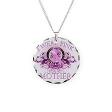 I Wear Pink for my Mother (f Necklace