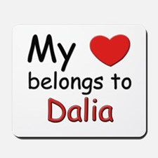 My heart belongs to dalia Mousepad