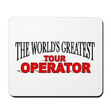 """The World's Greatest Tour Operator"" Mousepad"