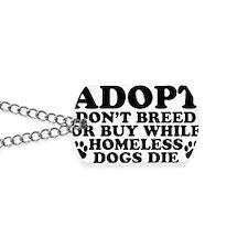 Adopt Homeless Dog Tags